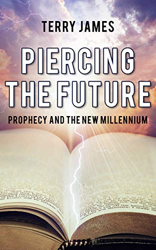 Free: Piercing The Future: Prophecy and The New Millennium