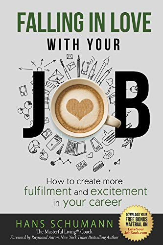 Free: Falling in Love With Your Job