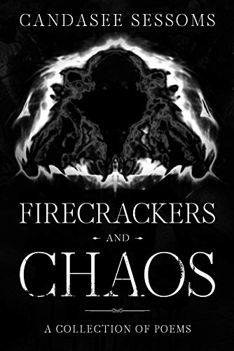 Firecrackers and Chaos