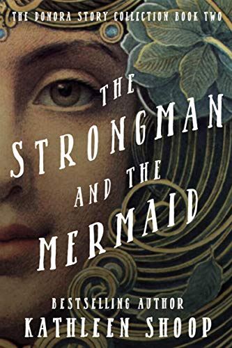 Free: The Strongman and the Mermaid