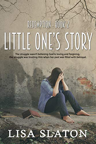 Redemption: Little One's Story