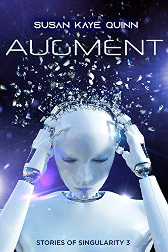 Free: Augment (Stories of Singularity #3)