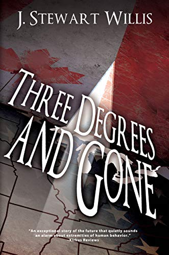 Three Degrees and Gone