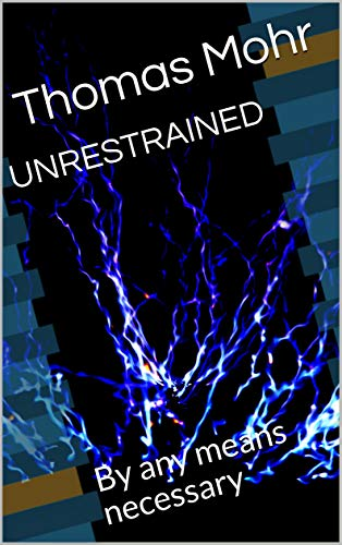 Free: Unrestrained