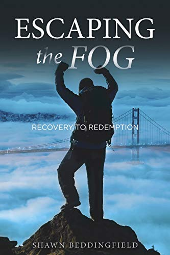 Free: Escaping the Fog: Recovery to Redemption