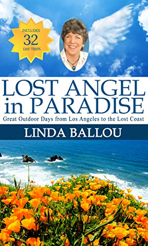 Lost Angel in Paradise 32 Daytrips on the Coast