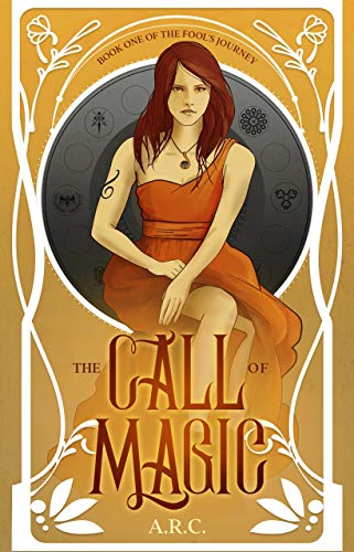The Call of Magic – Book One of The Fool's Journey