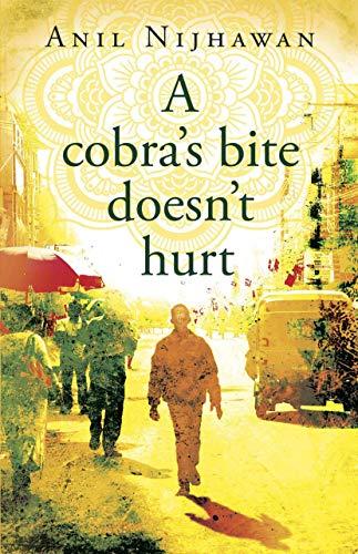 A Cobra's Bite Doesn't Hurt