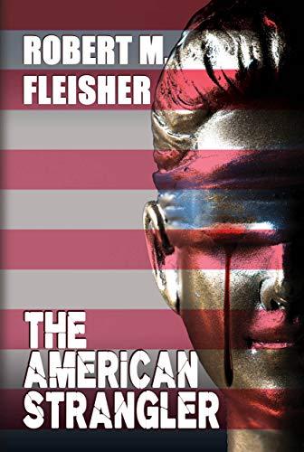 Free: The American Strangler
