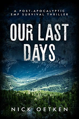 Free: Our Last Days