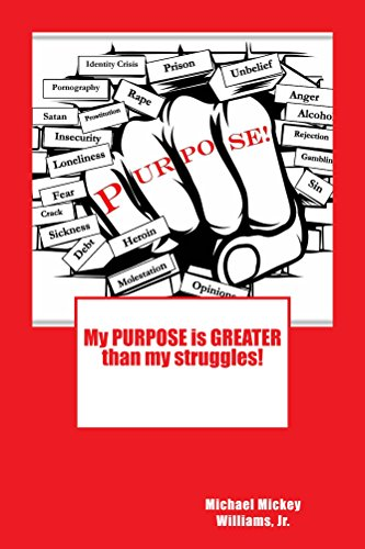 Free: My PURPOSE is GREATER Than My Struggles