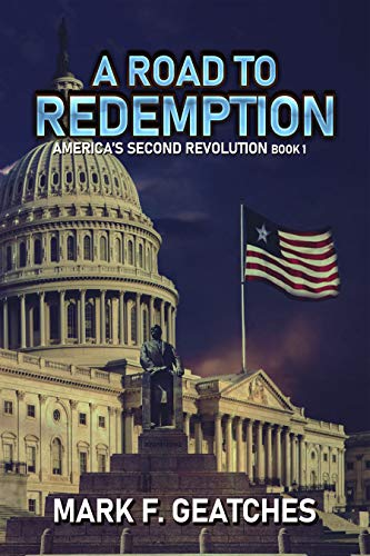 A Road to Redemption: America's Second Revolution