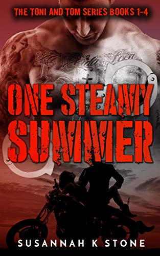One Steamy Summer – A Taboo Romance: Toni and Tom Series (Books 1-4)