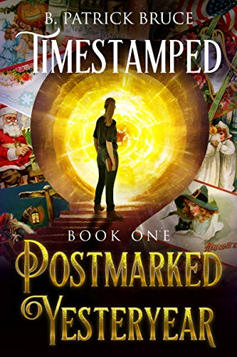 Timestamped Postmarked Yesteryear (Book One)
