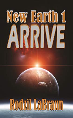 Free: Arrive: New Earth 1