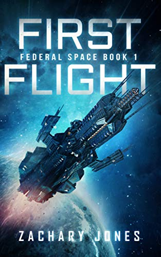 First Flight (Federal Space Book 1)