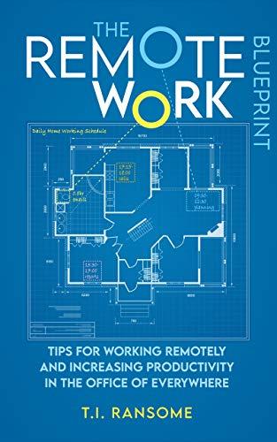 The Remote Work Blueprint