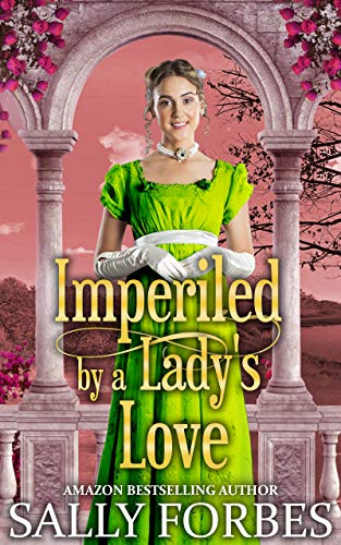 Imperiled by a Lady's Love