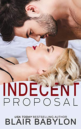 Free: Indecent Proposal: A Contemporary Romance Story