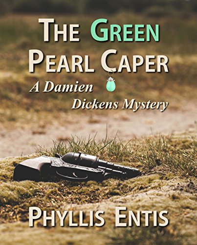 The Green Pearl Caper: A Damien Dickens Mystery