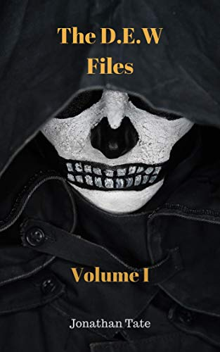 Free: The D.E.W Files (Volume 1)