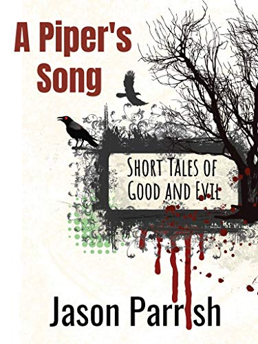 A Piper's Song