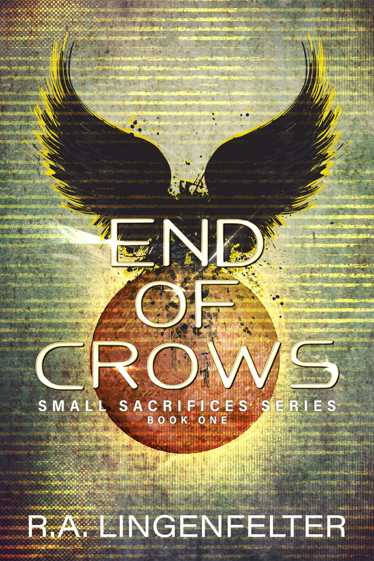 End of Crows – Small Sacrifices Series