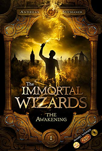 The Awakening (The Immortal Wizards, Book 1)