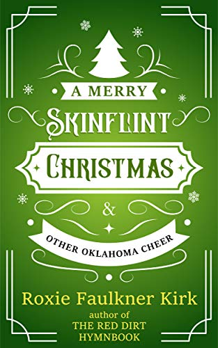 Free: A Merry Skinflint Christmas & Other Oklahoma Cheer
