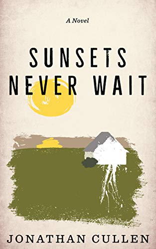Sunsets Never Wait