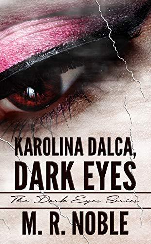 Karolina Dalca, Dark Eyes