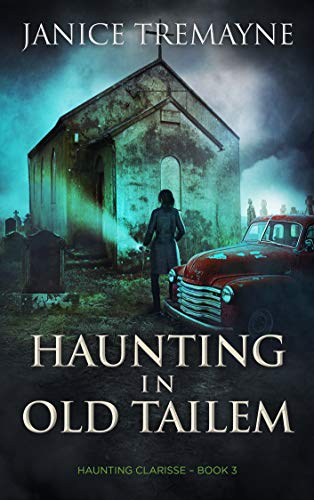 Haunting in Old Tailem