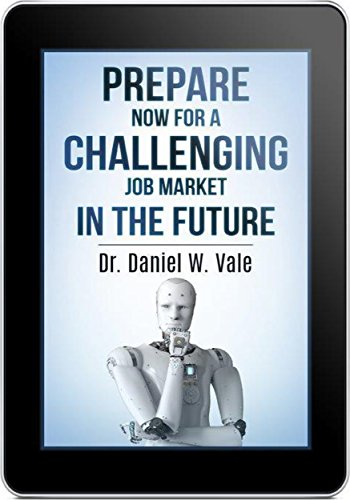 Prepare Now for a Challenging Job Market in the Future