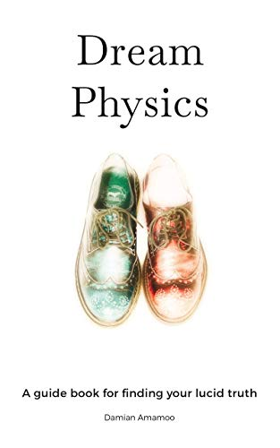 Free: Dream Physics