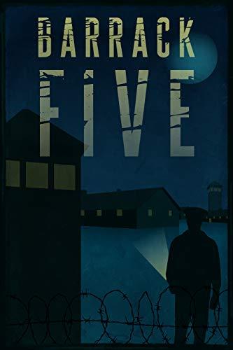 Free: Barrack Five: A Holocaust Story (Book 1 of the Barracks Series)