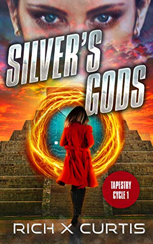 Free: Silver's Gods: Tapestry Cycle (Book 1)