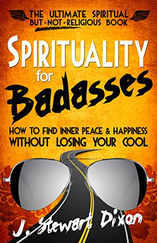 Spirituality for Badasses