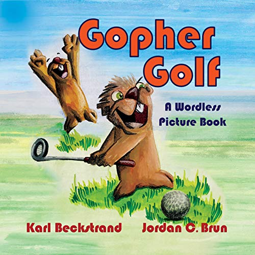 Free: Gopher Golf: A Wordless Picture Book