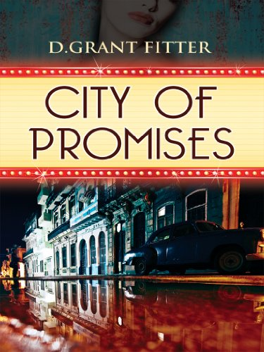 CITY OF PROMISES: An Atmospheric Romance of Mexico City's Golden Age