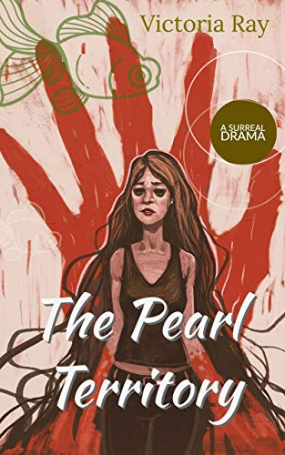 The Pearl Territory: A Surreal Drama
