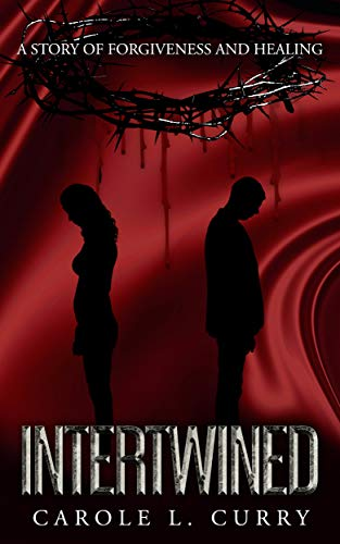 Free: Intertwined: A Story of Forgiveness and Healing