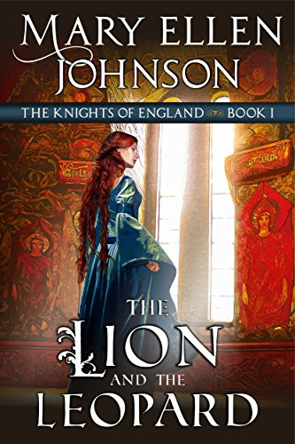 The Lion and the Leopard (The Knights of England Series, Book 1)