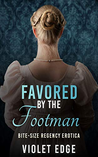 Favored by the Footman