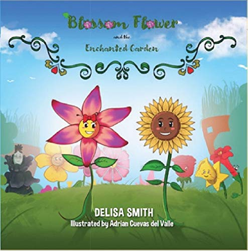 Blossom Flower and the Enchanted Garden