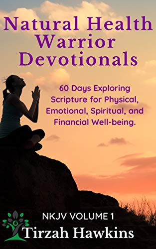 Free: Natural Health Warrior Devotionals