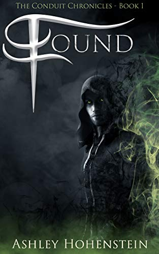 Free: Found: Adult Urban Fantasy Series (The Conduit Chronicles Book 1)
