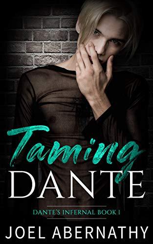 Taming Dante