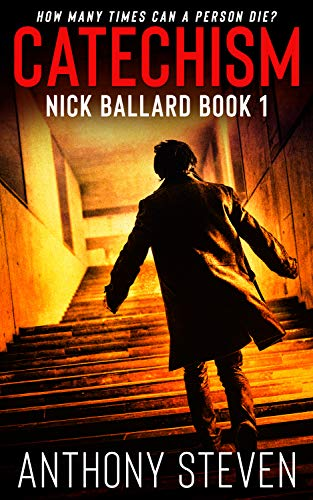 Free: Catechism (Nick Ballard Book 1)