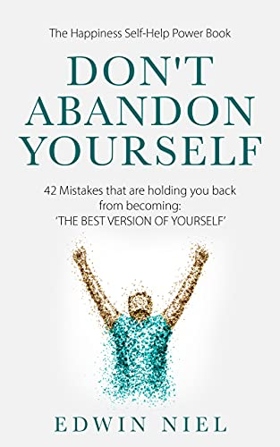 Free: Don't Abandon Yourself