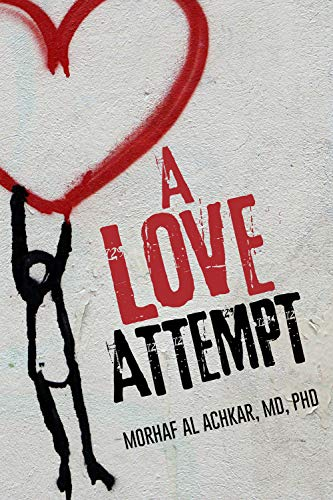A Love Attempt: Your Practical Guide to Love
